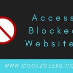 In this post, We told you about Some popular methods to open blocked sites. Open any blocked websites anywhere in the world.