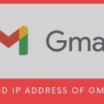 Find IP Address of Gmail