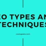 SEO TYPES AND TECHNIQUES